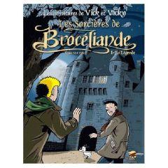 Vick et Vicky « Les sorcières de Brocéliande » Tome 1