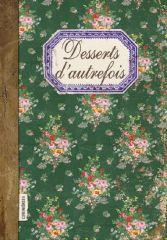 Desserts d'Autrefois