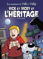Vick et Vicky et l'héritage