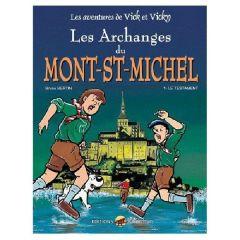 Vick et Vicky - Les Archanges du Mont Saint Michel - Tome 1